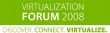 VMware Virtualization Forum 2008